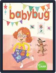Babybug Stories, Rhymes, and Activities for Babies and Toddlers (Digital) Subscription March 1st, 2019 Issue