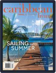 Caribbean Living (Digital) Subscription June 1st, 2016 Issue