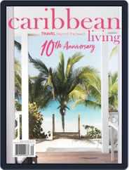 Caribbean Living (Digital) Subscription December 1st, 2017 Issue