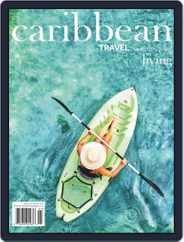 Caribbean Living (Digital) Subscription April 1st, 2019 Issue