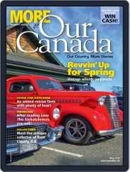 More of Our Canada (Digital) Subscription May 1st, 2018 Issue