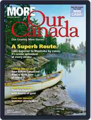 More of Our Canada (Digital) Subscription July 1st, 2018 Issue