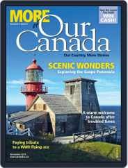 More of Our Canada (Digital) Subscription November 1st, 2018 Issue
