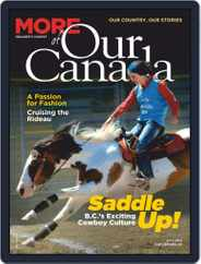 More of Our Canada (Digital) Subscription July 1st, 2019 Issue