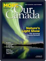 More of Our Canada (Digital) Subscription November 1st, 2019 Issue