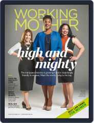 Working Mother (Digital) Subscription August 1st, 2017 Issue