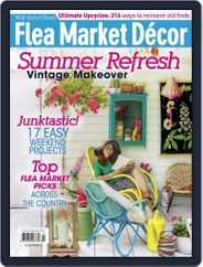 Flea Market Decor (Digital) Subscription July 1st, 2017 Issue