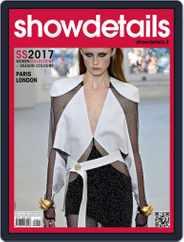 SHOWDETAILS PARIS+LONDON (Digital) Subscription March 1st, 2017 Issue