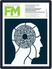 Facility Management (Digital) Subscription August 1st, 2018 Issue