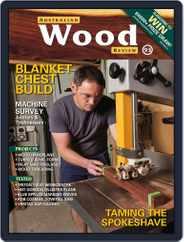 Australian Wood Review (Digital) Subscription November 1st, 2016 Issue