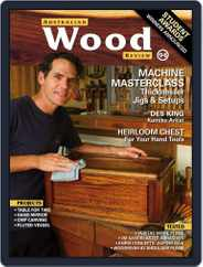Australian Wood Review (Digital) Subscription February 1st, 2017 Issue