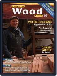 Australian Wood Review (Digital) Subscription December 1st, 2017 Issue