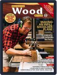 Australian Wood Review (Digital) Subscription June 1st, 2018 Issue