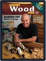 Australian Wood Review (Digital) Subscription March 1st, 2020 Issue