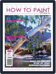 Australian How To Paint (Digital) Subscription October 1st, 2016 Issue