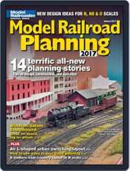 Model Railroad Planning (Digital) Subscription January 1st, 2017 Issue