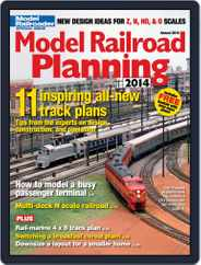 Model Railroad Planning (Digital) Subscription January 1st, 2014 Issue