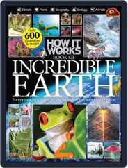 How It Works Book of Incredible Earth Magazine (Digital) Subscription June 1st, 2014 Issue