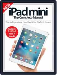 iPad Mini: The Complete Manual (A5) Magazine (Digital) Subscription February 3rd, 2016 Issue