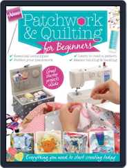 Patchwork & Quilting for Beginners Magazine (Digital) Subscription October 21st, 2015 Issue
