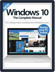 Windows 10 The Complete Manual Magazine (Digital) Subscription April 1st, 2016 Issue