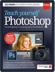 Teach Yourself Photoshop Magazine (Digital) Subscription July 8th, 2015 Issue