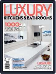 Luxury Kitchens & Bathrooms Magazine (Digital) Subscription October 18th, 2017 Issue