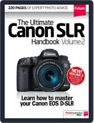 Ultimate Canon SLR Handbook Vol. 1 Magazine (Digital) Subscription October 22nd, 2014 Issue