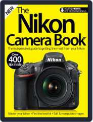 The Nikon Camera Book Magazine (Digital) Subscription July 6th, 2016 Issue