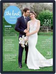 The Knot Texas Weddings (Digital) Subscription April 1st, 2016 Issue