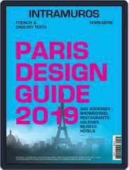 Intramuros-paris Design Guide Magazine (Digital) Subscription April 8th, 2019 Issue