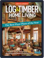 Log and Timber Home Living (Digital) Subscription July 1st, 2020 Issue