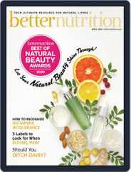 Better Nutrition (Digital) Subscription April 1st, 2020 Issue