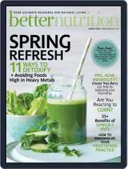 Better Nutrition (Digital) Subscription March 1st, 2020 Issue