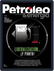 Petróleo & Energía (Digital) Subscription February 1st, 2017 Issue