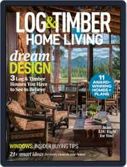 Log and Timber Home Living (Digital) Subscription May 1st, 2020 Issue