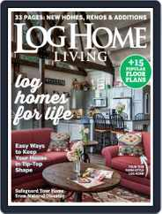 Log and Timber Home Living (Digital) Subscription September 1st, 2019 Issue