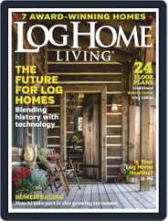 Log and Timber Home Living (Digital) Subscription March 1st, 2019 Issue