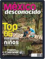 México Desconocido (Digital) Subscription June 1st, 2019 Issue