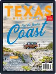 Texas Highways (Digital) Subscription June 1st, 2020 Issue