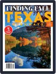 Texas Highways (Digital) Subscription October 1st, 2019 Issue