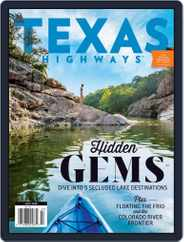 Texas Highways (Digital) Subscription July 1st, 2019 Issue