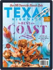 Texas Highways (Digital) Subscription June 1st, 2019 Issue