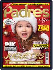 Padres e Hijos (Digital) Subscription December 1st, 2018 Issue