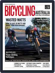 Bicycling Australia (Digital) Subscription July 1st, 2019 Issue
