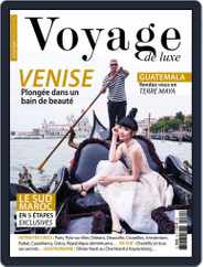 Voyage de Luxe (Digital) Subscription October 1st, 2016 Issue
