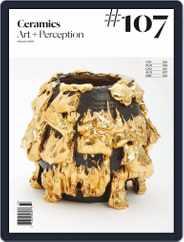 Ceramics: Art and Perception (Digital) Subscription January 1st, 2018 Issue