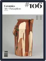 Ceramics: Art and Perception (Digital) Subscription October 1st, 2017 Issue