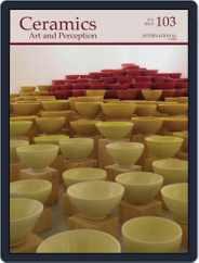 Ceramics: Art and Perception (Digital) Subscription February 1st, 2016 Issue