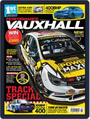 Performance Vauxhall (Digital) Subscription April 5th, 2017 Issue
